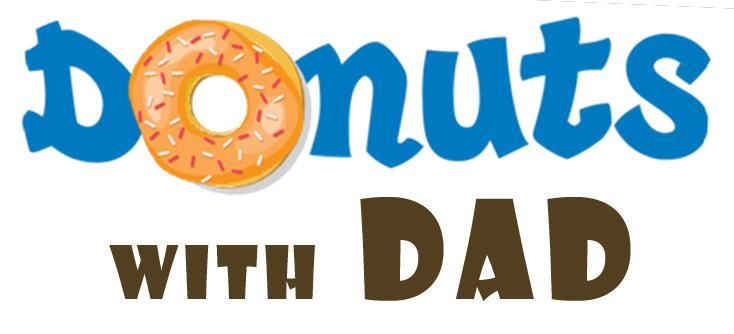 Donuts with Dad - Thursday, Sept. 26 @ 7:15 a.m.