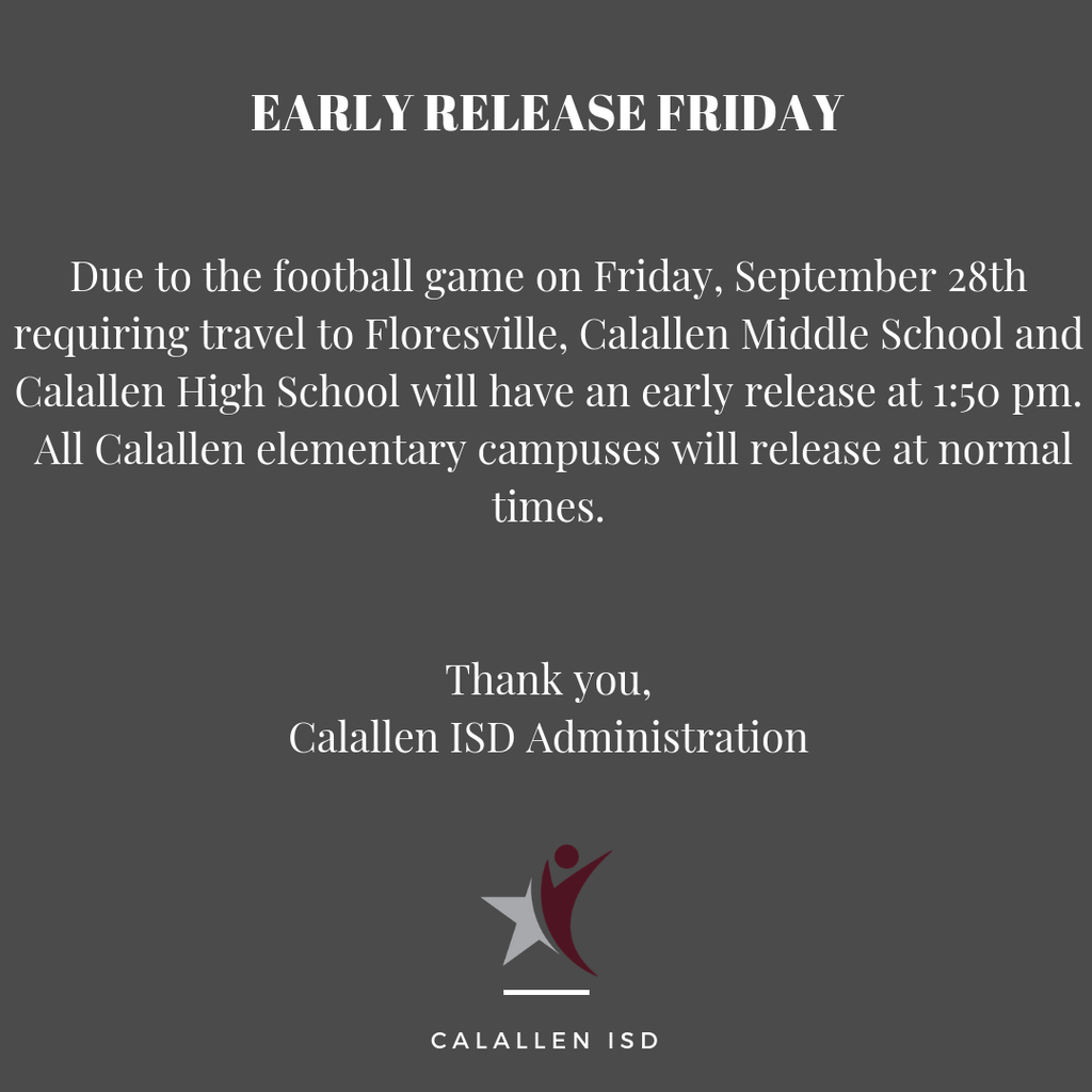 Friday Early Release for CHS & CMS